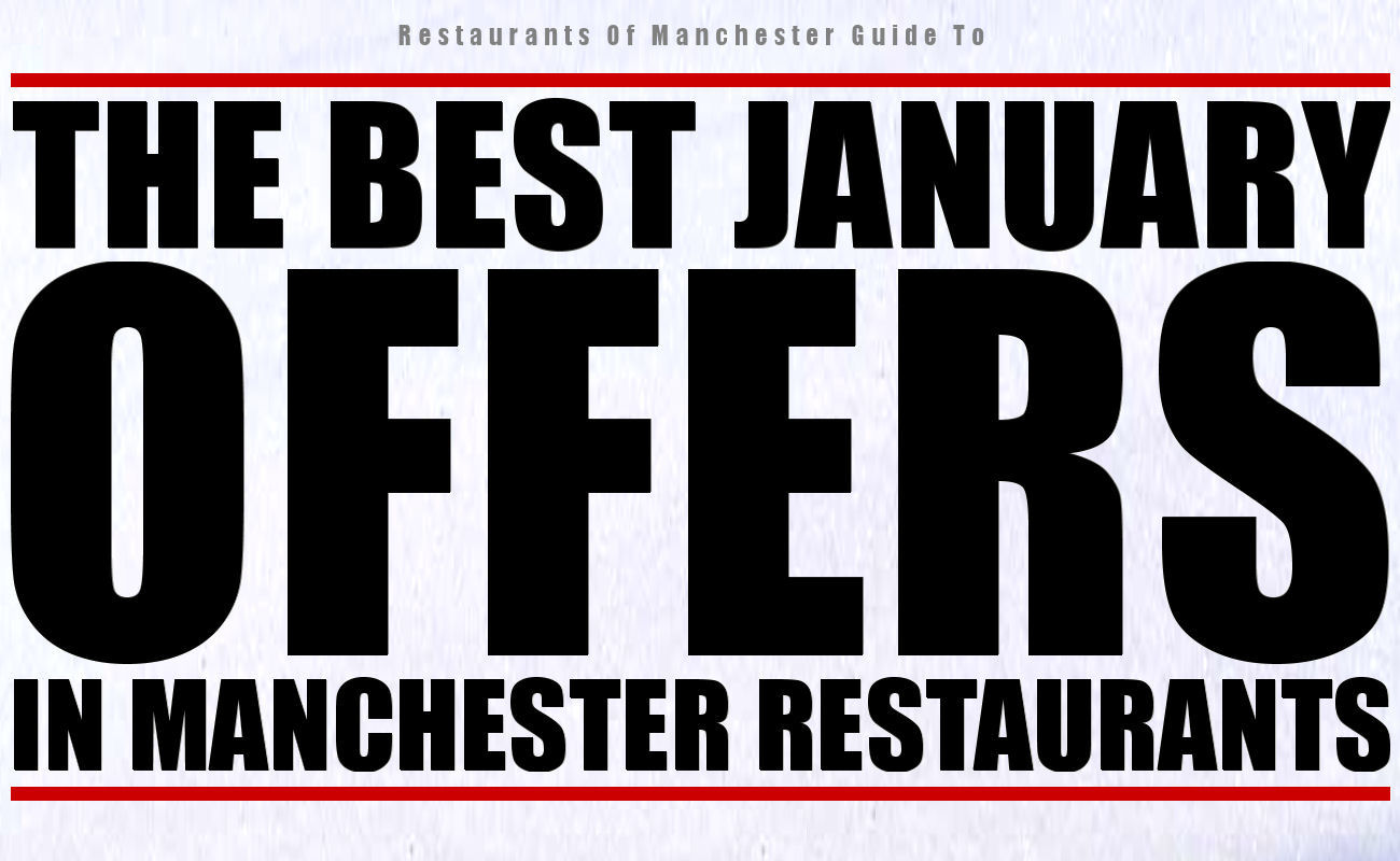 The best January offers in Manchester restaurants