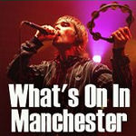 What's on in Manchester