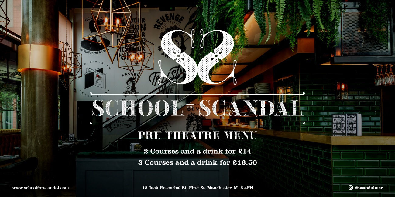 School for Scandal Manchester