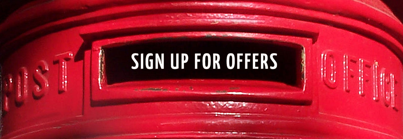 Sign Up for exclusive offers and news