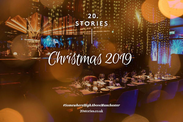 Christmas 2018 Offers Restaurants in Manchester - 20 Stories Manchester