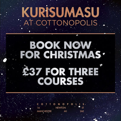 Christmas 2019 Offers Restaurants in Manchester ~ Cottonopolis